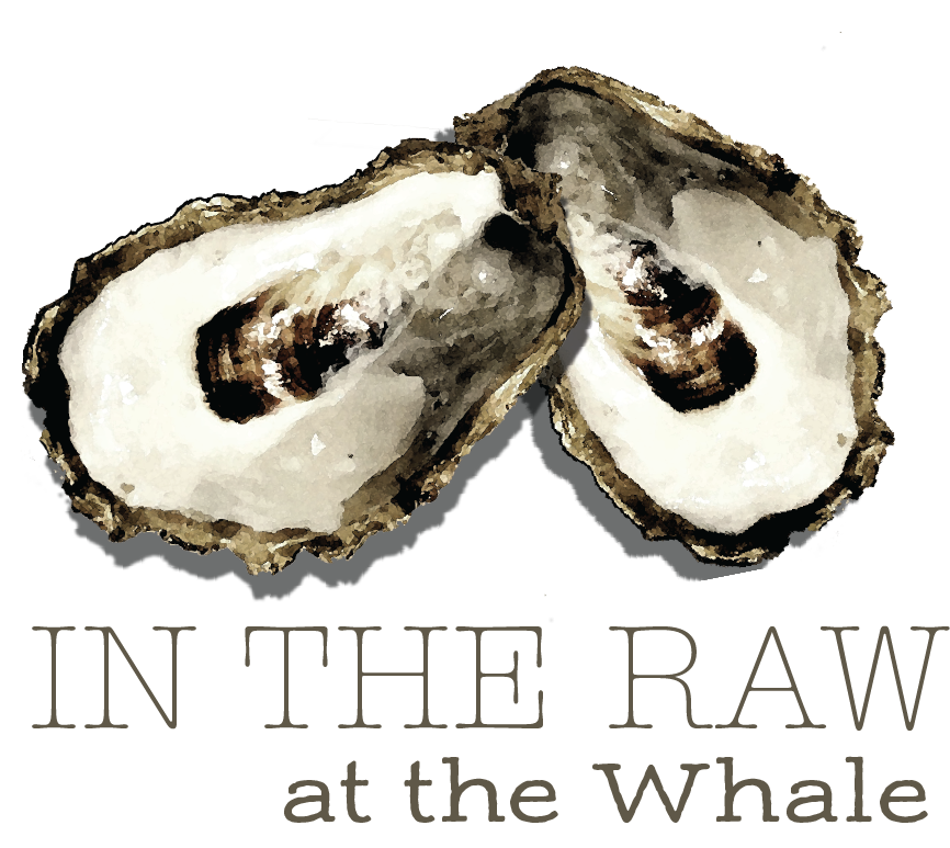 In the Raw... at the Whale
